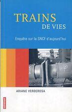 TRAINS DE VIE - Enquete sur la SNCF d'aujourd'hui (2004) (chemin de fer)