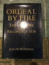 Ordeal By Fire The Civil Way And Reconstruction First Edition