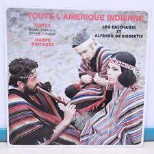 """33T AMERIQUE INDIENNE Vinyl 12"""" Los CALCHAKIS DE ROBERTIS Flûtes Harpe Guitares"""