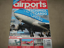 NEW! AIRPORTS of the World Nov/Dec 2011 Issue 38 Schipol Cargo Ushuaia