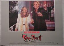 Fotobusta SHE- DEVIL  LEI, IL DIAVOLO 1990 MERYL STREEP, ROSEANNE BAR