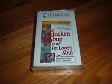CHICKEN SOUP FOR THE PET LOVER'S SOUL Audiotape Cassette Stories Healers Friends
