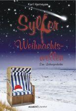 Sylter Weihnachtswellen. Eine Liebesgeschichte von Karl Hemeyer (2012,...