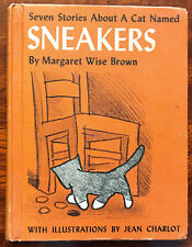 Seven Stories About a Cat Named Sneakers Margaret Wise Brown 1st Ed. 1955