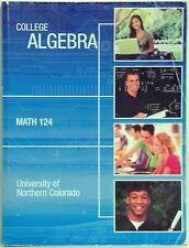 COLLEGE ALGEBRA - MATH 124 - UNIV. NORTHERN COLORADO - 2014 - JOHN W. COBURN & J