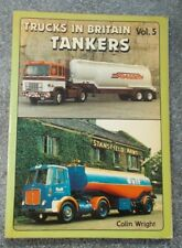 TANKERS TRUCKS IN BRITAIN VOL.5 Transport Commercial Vehicles BOOK