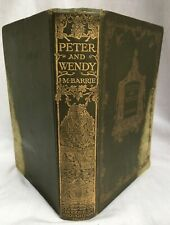 1911 1st / 1st PETER AND WENDY J. M. BARRIE ANTIQUE PETER PAN HODDER & STOUGHTON