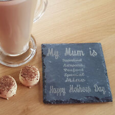 Personalised Slate Coaster - Add your own message - Mothers / Fathers Day Gift