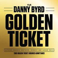 Danny Byrd - Golden Ticket [CD]