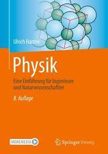 Physik Eine Einführung für Ingenieure und Naturwissenschaftler Ulrich Harten