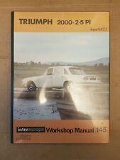 TRIUMPH 2000 2.5PI 1963 onwards  INTEREUROPE WORKSHOP MANUAL