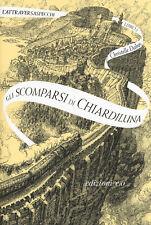 Gli scomparsi di Chiardiluna. L'Attraversaspecchi. Vol. 2 - Dabos Christelle