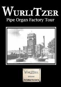 Wurlitzer Pipe Organ Factory Tour - 1920 - DVD - New