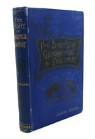 Joseph Jacobs THE STORY OF GEOGRAPHICAL DISCOVERY  1st Edition 1st Printing
