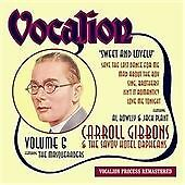Vol. 6 - Sweet And Lovely, Gibbons, Carroll, Very Good