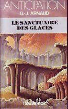 Science Fiction ! Le Sanctuaire des Glaces ! Arnaud !