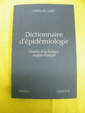 Dictionnaire D'epidemiologie (French Dictionary) by John M. Last