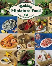 Angie Scarr-Making Miniature Food  BOOK NEU