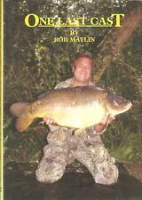 MAYLIN ROB COARSE FISHING BOOK ONE LAST CAST CARP bargain HARDBACK new