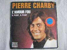 Pierre Charby L'amour fou – Il pleut, il pleut