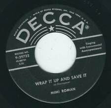 Country bopper - Mimi Roman DECCA 29732 Wrap it up and save it ♫