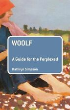 Woolf: a Guide for the Perplexed: By Simpson, Kathryn