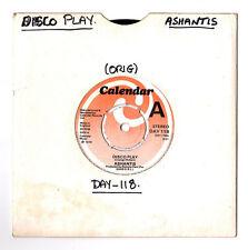 "SOUL.ASHANTIS.DISCO PLAY / A.S.H.A.N.T.I.S.UK ORIG 7"".EX"