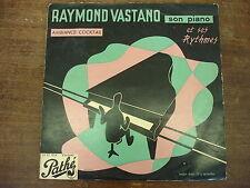 "RAYMOND VASTANO Son piano et ses rythmes- Ambiance cocktail -LP 10"""