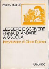 Hughes, Leggere e scrivere prima di andare a scuola, pedagogia, Armando, 1976