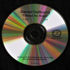 DANIEL DeBOURG - I NEED AN ANGEL - Advance / Promo CD - 4:14 edit - X Factor VGC