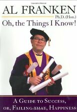Oh, the Things I Know! A Guide to Success, or, Fai