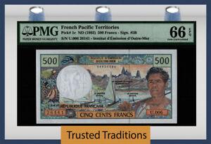 TT PK 1c 1992 FRENCH PACIFIC TERRITORIES 500 FRANCS PMG 66 EPQ GEM UNC.TOP POP 4
