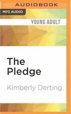 The Pledge: The Pledge by Kimberly Derting (2016, MP3 CD, Unabridged)