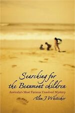 Searching for the Beaumont Children: Australia's Most Famous Unsolved Mystery (P
