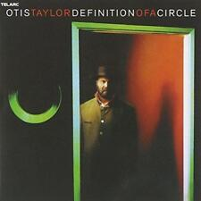Otis Taylor - Definition Of A Circle (NEW CD)