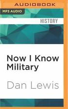Now I Know Military by Dan Lewis (2016, MP3 CD, Unabridged)