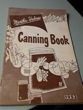 Vintage, Martha Holmes Canning Book,1952 Edition