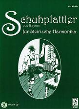 Steirische Harmonika Noten : Schuhplattler aus Bayern mit CD - Griffschrift
