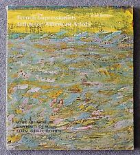 1971 FRENCH IMPRESSIONISTS Art AMERICAN Lowe Art Museum Miami Florida CATALOGUE