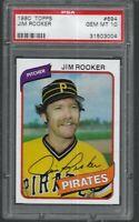 1980 Topps Jim Rooker Pittsburgh Pirates #694 PSA 10 GEM MINT SET BREAK