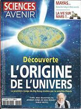 SCIENCES ET AVENIR N°794 AVRIL 2013  ORIGINE DE L'UNIVERS/ MAYAS/ VIE SUR MARS
