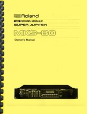 Roland MKS-80 Super Jupiter Analog Synthesizer OWNER'S MANUAL and SERVICE MANUAL