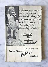 Arthur Wieland: si los niños cometer errores, Olten 1944