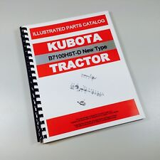 KUBOTA B7100HST-D NEW TYPE TRACTOR PARTS ASSEMBLY MANUAL CATALOG EXPLODED VIEWS