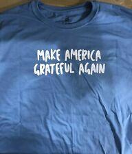 Grateful Dead- Make America Grateful Again- Two Sided T-Shirt Blue XL- Brand New