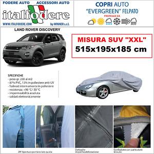 COPRIAUTO LAND ROVER DISCOVERY Con Zip per Interno/Esterno FELPATO 515x195x185cm