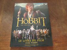 The Hobbit - Un voyage inattendu - Le livre du film..NEUF ..