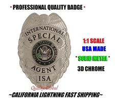 NEW GOVERNMENT INTERNATIONAL AGENT BADGE ISA MOVIE PROP FILM PRO STOCK METAL HD