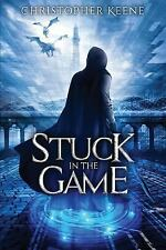 Stuck in the Game by Christopher Keene (2016, Paperback)