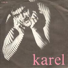 "KAREL - Leo (RARE NEDERPOP SINGLE 7"" NOORD-HOLLAND)"